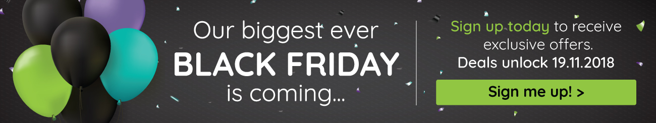 Our biggest ever Black Friday is coming...